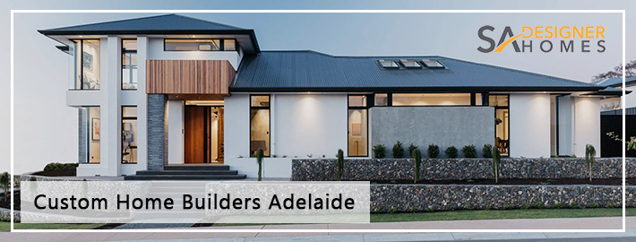 Custom Home Builders Adelaide